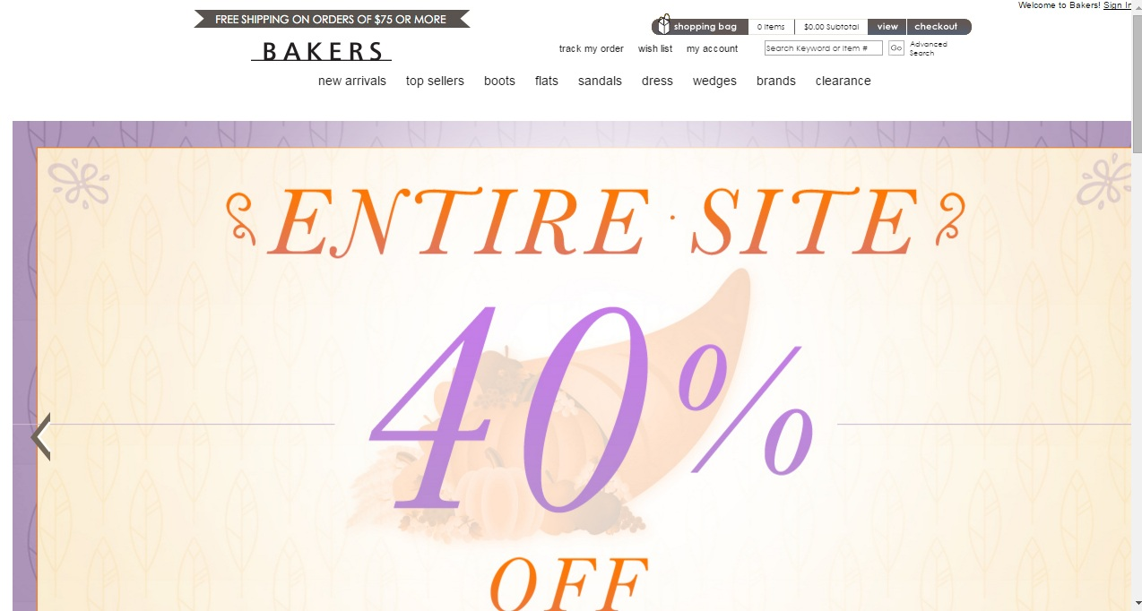 Bakers Shoes Coupons Home > Stores > Bakers Shoes Coupons Offering fashions, shoes, and handbags (amongst other things) from some of the biggest names in the fashion industries – as well as other global fashion hotspots across the world – Bakers Shoes is an eclectic blend of some of your favorite products at prices that you won't believe.